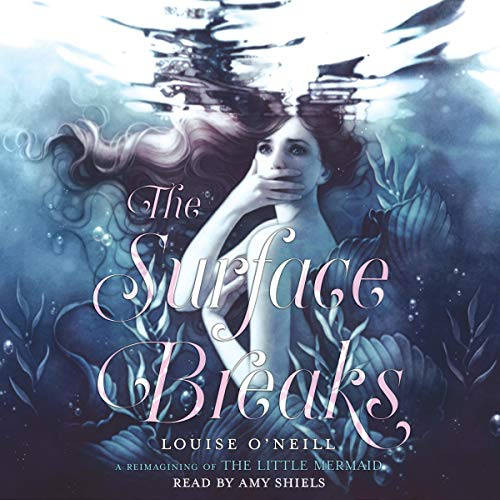 The Surface Breaks Audiobook By Louise O'Neill cover art