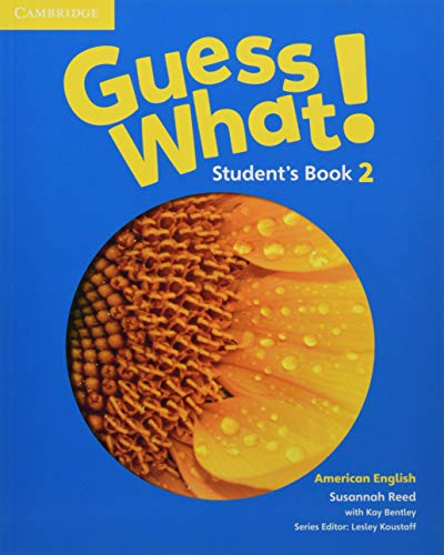 Guess What. 2 - Student´s Book - American English