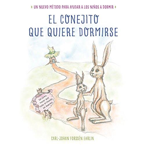 El conejito que quiere dormirse [Bunny Who Wants to Sleep] cover art