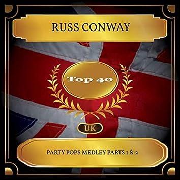 Party Pops Medley Parts 1 & 2 (UK Chart Top 40 - No. 24)