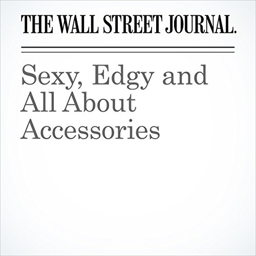 Sexy, Edgy and All About Accessories audiobook cover art