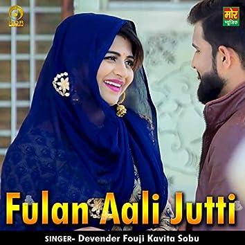 Fulan Aali Jutti - Single