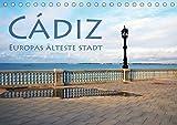 Cádiz - Europas älteste Stadt (Tischkalender 2021 DIN A5 quer)