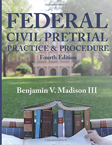 Download Federal Civil Pretrial Practice & Procedure 