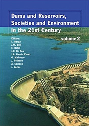 Dams and Reservoirs, Societies and Environment in the 21st Century, Two Volume...