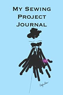 My Sewing Project Journal: Stylishly illustrated little notebook to accompany you on all your sewing projects.