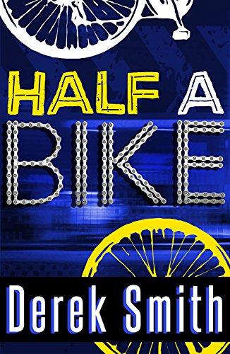 Half A Bike (English Edition)