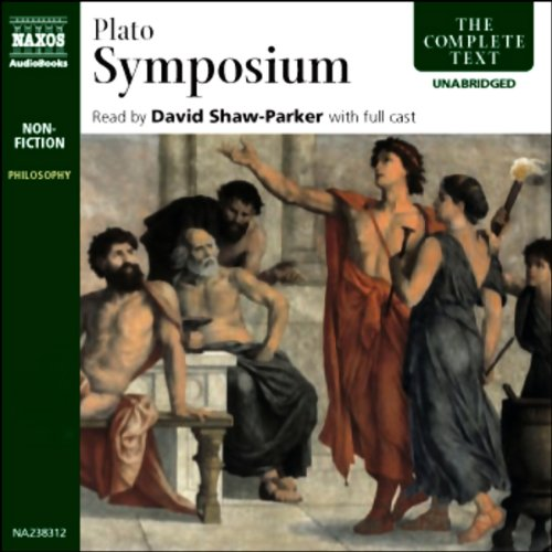 Symposium                   De :                                                                                                                                 Plato                               Lu par :                                                                                                                                 full cast                      Durée : 2 h et 32 min     1 notation     Global 5,0