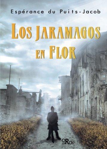 JARAMAGOS EN FLOR,LOS (Peripecia (dauro))