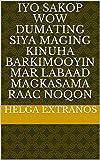 iyo sakop wow dumating Siya maging kinuha barkimooyin mar labaad magkasama raac noqon (Italian Edition)