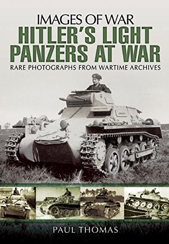 Hitler's Light Panzers At War (Images of War) by Paul Thomas (2015-05-19)