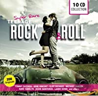 Super Rare: Teenage Rock & Roll, 200 Originals