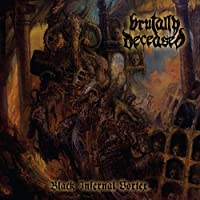 Black Infernal Vortex by Brutally Deceased