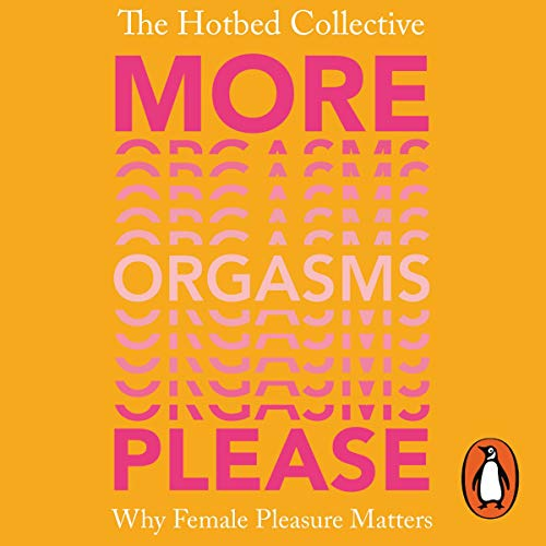 More Orgasms Please audiobook cover art