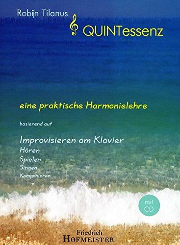 QUINTessenz: eine praktische Harmonielehre basierend auf Improvision am Klavier, mit CD