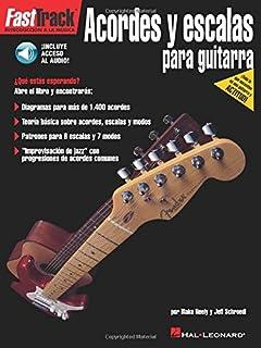 FastTrack Guitar Chords & Scales - Spanish Edition (FastTrack: Introduccion a la musica)