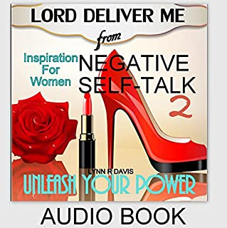 Lord Deliver Me from Negative Self-Talk 2 audiobook cover art