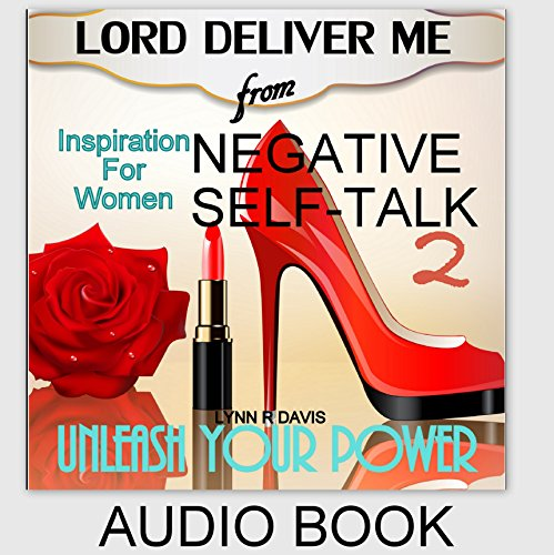 Lord Deliver Me from Negative Self-Talk 2 cover art