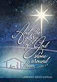 And the Glory of God Shone Around Them: An Advent Devotional (Passion Translation)