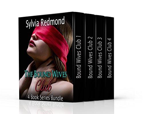 The Bound Wives Club Bundle: 4 Book Series Bu