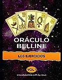 Los ejercicios del Oráculo de Belline: volumen 1 (belline ES)