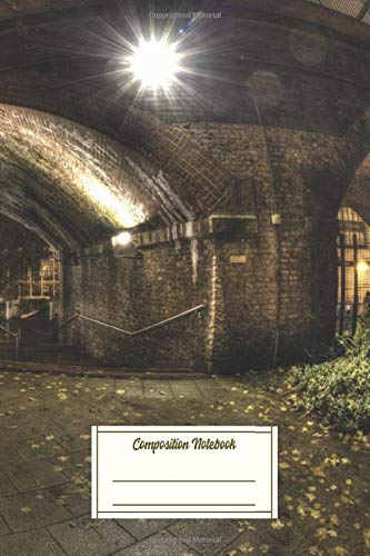Composition Notebook: A Nice Shot Of The Railway Arches At Umist During The E Composition Notebook for Students