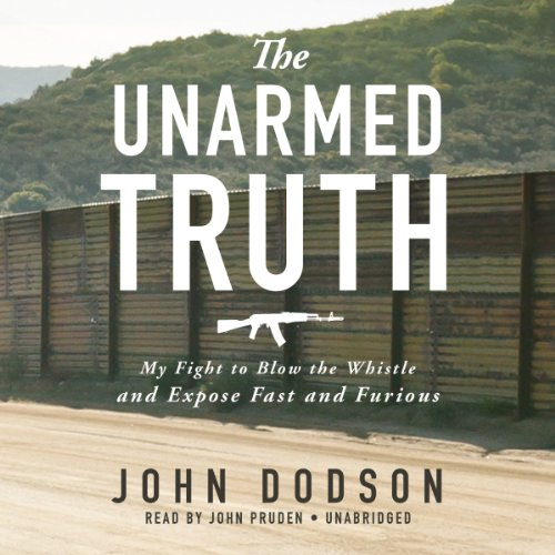The Unarmed Truth audiobook cover art