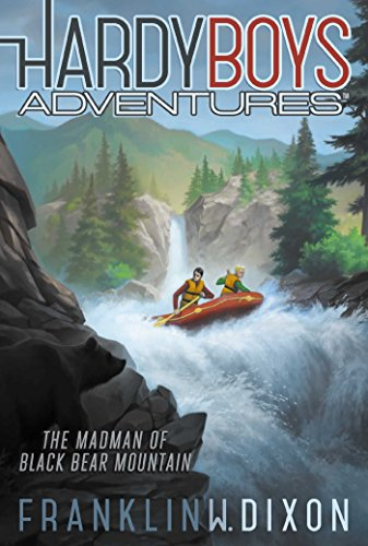 The Madman of Black Bear Mountain (12) (Hardy Boys Adventures)