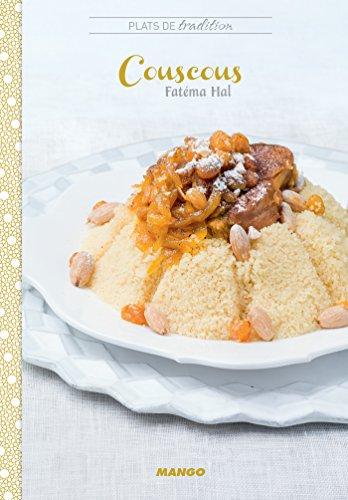 Couscous (Un plat de tradition, un chef) (French Edition)
