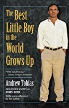 The Best Little Boy in the World Grows Up by Andrew Tobias(1999-12-07)