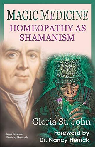 Magic Medicine: Homeopathy As Shamanism