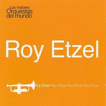 Las Mejores Orquestas del Mundo Roy Etzel