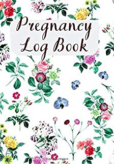 Pregnancy Log Book: Elegant All-in-One Keepsake Memories Journal Record Organizer Book Diary for Expectant Mums, Moms, mot...