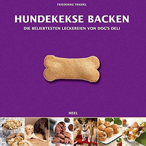 Hundekekse backen - Das Set: Buch mit drei Ausstechformen und Leckerchensäckchen in Geschenkbox (Buch plus)