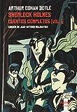 Sherlock Holmes. Cuentos completos [vol. I]: 4 (Selecta)