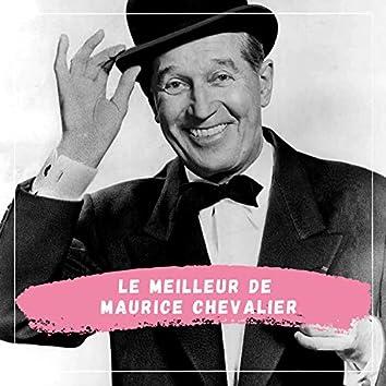 Le Meilleur de Maurice Chevalier