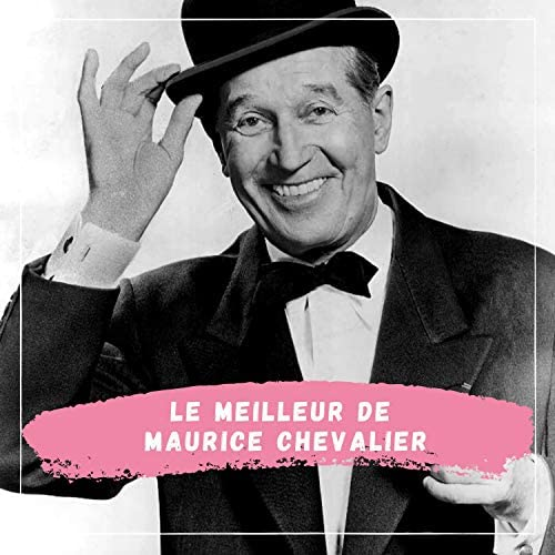Maurice Chevalier & Orchestre Marcel Cariven
