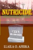 Nutricide: Using Food As A Weapon Against The Black Race