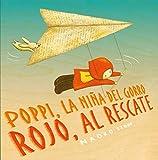 Poppi, la niña del gorro rojo, al rescate (Cuentos infantiles)...