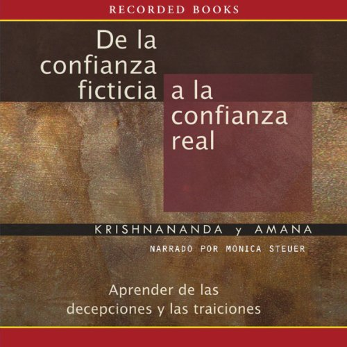 De la confianza ficticia a la confianza real [From Fantasy Trust To Real Trust (Texto Completo)] audiobook cover art