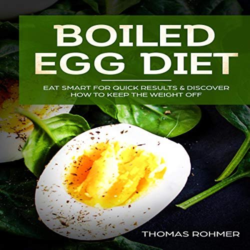 Boiled Egg Diet Audiobook By Thomas Rohmer Audible Com