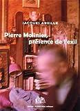 Pierre Molinier - Présence de l'exil
