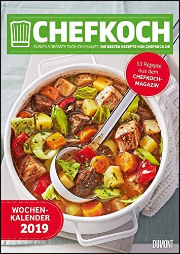 Chefkoch Wochenkalender 2019 - Küchen-Kalender