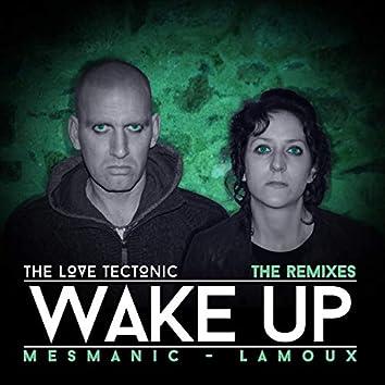 Wake Up (The Remixes)