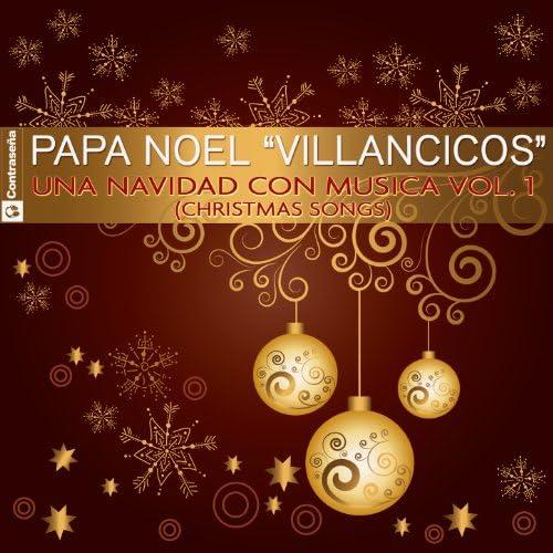 """Papa Noel """"Villancicos"""""""