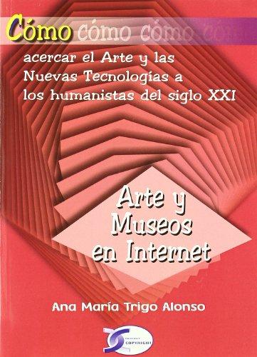 COMO ARTE Y MUSEOS EN INTERNET