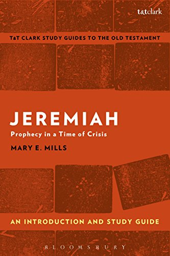 Jeremiah: An Introduction and Study Guide: Prophecy in a Time of Crisis (T&T Clark's Study Guides to the Old Testament) (English Edition)