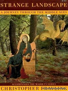 Strange landscape: A journey through the Middle Ages