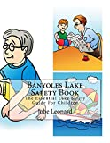 Banyoles Lake Safety Book: The Essential Lake Safety Guide For Children (English Edition)