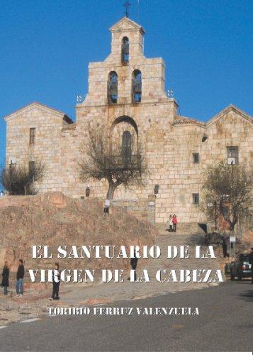 El Santuario De La Virgen De La Cabeza